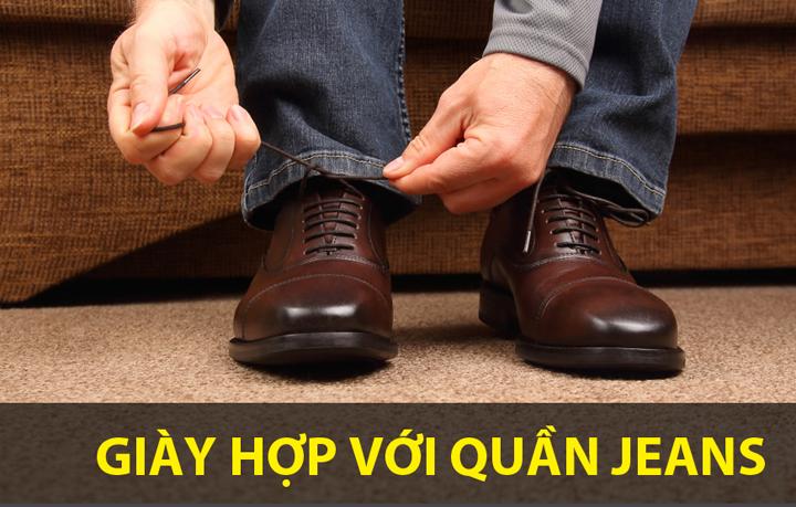 Giày hợp với quần Jean