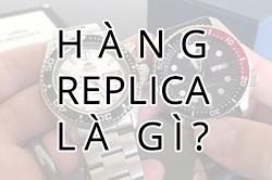Hàng Replica là gì? Nhận biết hàng Replica như thế nào đúng 2020